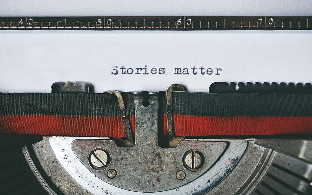 Blog 1 – Stories Matter